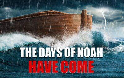 For as were the days of Noah, so will be the coming of the Son of Man.