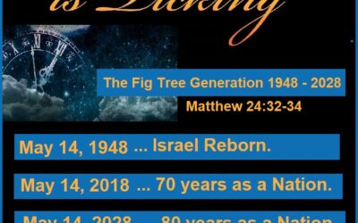 Israel Turns 73 And All Hell Breaks Loose. 2021 Is A Pivotal Time As Far As Fig Tree Generation Goes. Be On Watch!